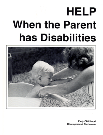 HELP When the Parent has Disabilities
